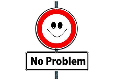 "Cartello sorridente con la scritta ""no problem"""